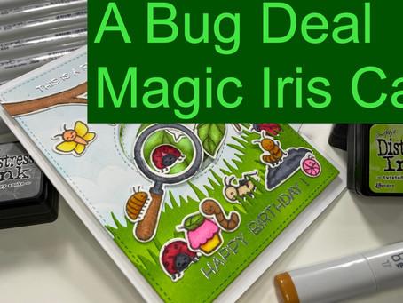 A Bug Deal Magic Iris Card