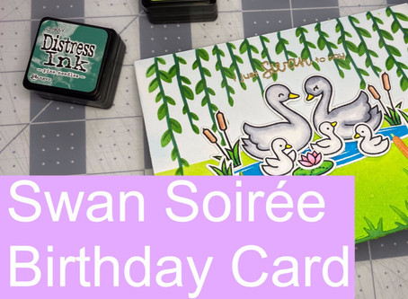 Birthday Card featuring Lawn Fawn's Swan Soiree