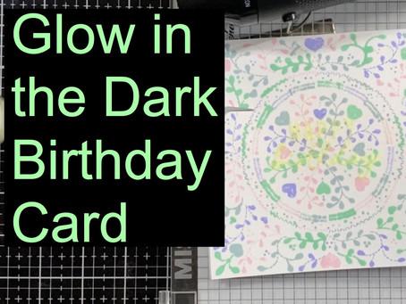 Glow in the Dark Birthday Card