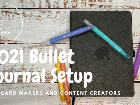 2021 Bullet Journal Setup for Card Makers and Content Creators