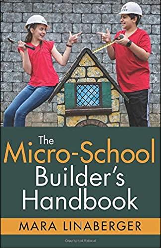 The Micro-School Builder's Handbook