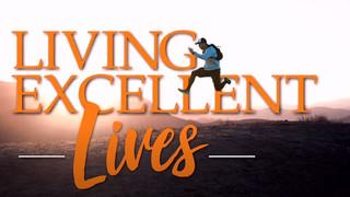 Living Excellent Lives