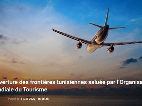 L'ouverture des frontières tunisiennes saluée par l'Organisation Mondiale du Tourisme