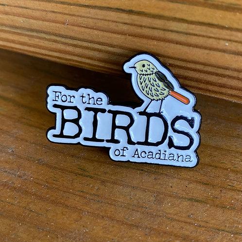 For The Birds of Acadiana Logo Lapel Pin