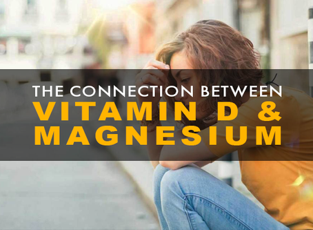 The Vitamin D - Magnesium Connection