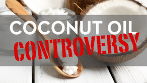 The Coconut Oil Controversy