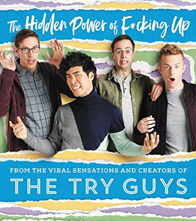 The Hidden Power of F*cking Up by The Try Guys| Try Guys Book Review