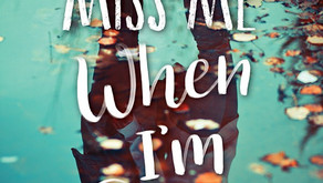 You'll Miss Me When I'm Gone   Spoiler Free Review