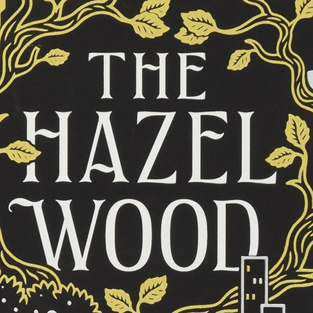 The Hazel Wood by Melissa Albert | Spoiler Free