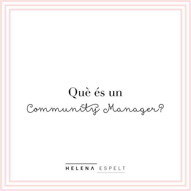 Què és un Community Manager?