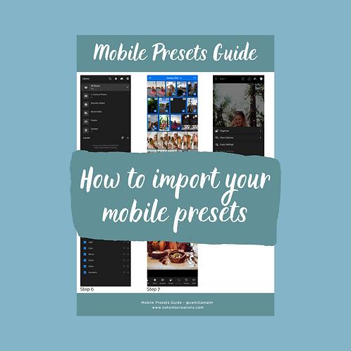 Mobile Presets Guide