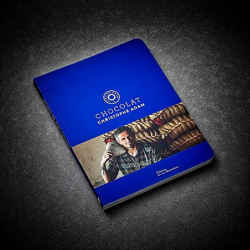 Livre CHOCOLAT dédicacé par Christophe ADAM