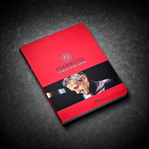 Livre FRAMBOISE dédicacé par Christophe ADAM