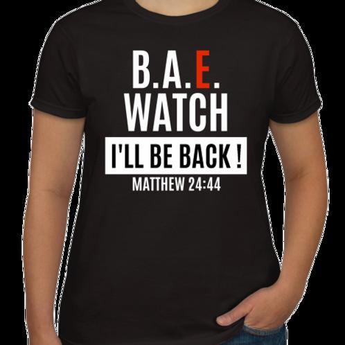 B.A.E. Watch Unisex T-Shirt