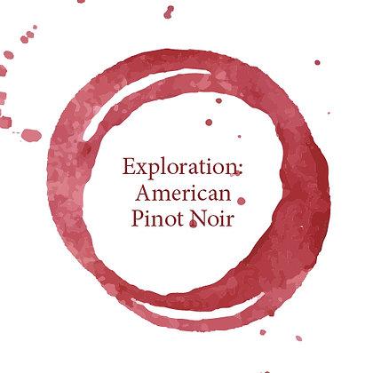 Exploration - American Pinot Noir