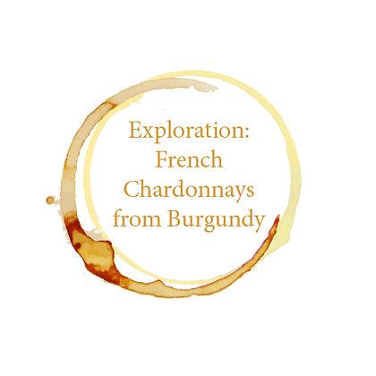 Exploration - French Chardonnays from Burgundy