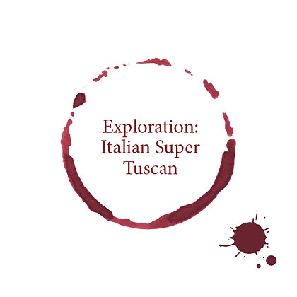 Exploration - Italian Super Tuscan