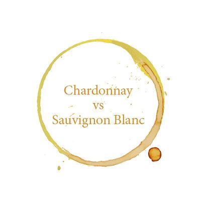 Chardonnay vs. Sauvignon Blanc