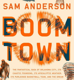 Review: Boom Town by Sam Anderson