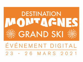Destination Montagnes - Grand Ski 2021
