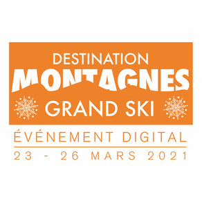 Destination Montagnes - Grand Ski 2021