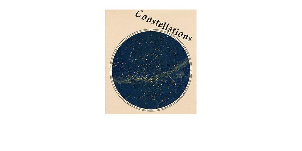 Constellations - Opening Night
