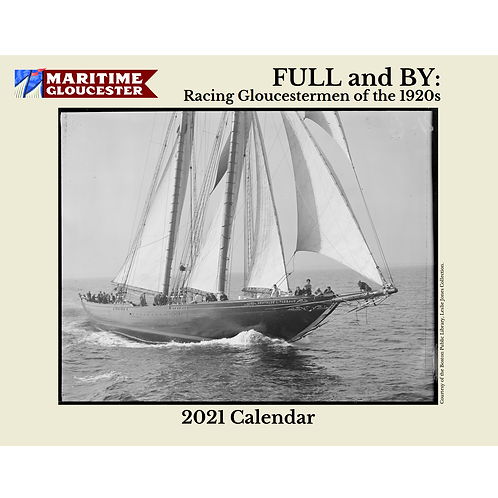"""Full and By"" Maritime Gloucester's 2021 Calendar"