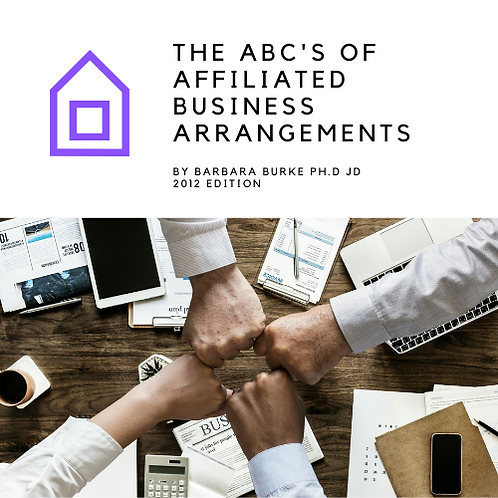 The ABCs of Affiliated Business Arrangements