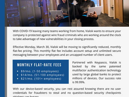 Vialok reduces price to protect at-home teams from wire fraud during COVID-19