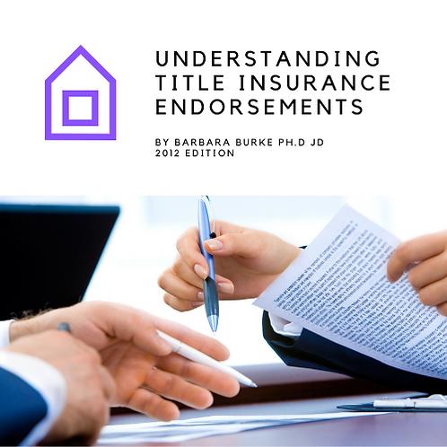 Understanding Title Insurance Endorsements