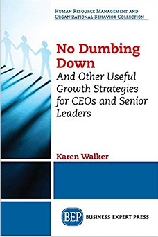 No Dumbing Down by Karen Walker