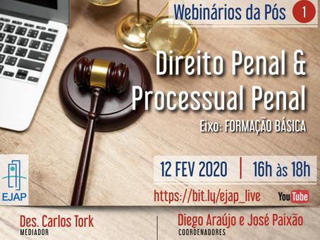 Webinários da Pós: Direito Penal e Processual Penal