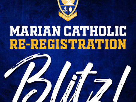 Marian Catholic Re-Registration Blitz!