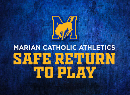 Marian Catholic Athletics Safe Return to Play Plan