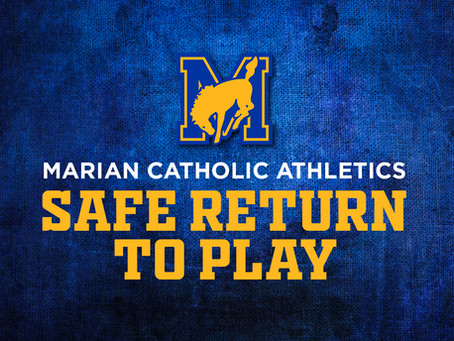 Marian Catholic Athletics Safe Return to Play Plan