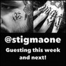 We have Stigma from L.A guesting, April 24th - May 1st