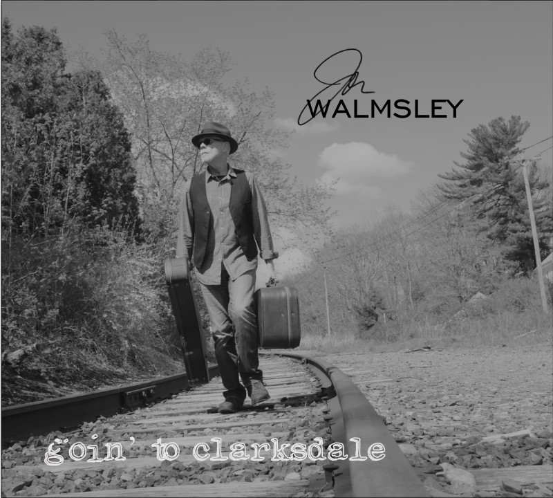 "Jon Walmsley ""Goin' To Clarksdale"" Cover"