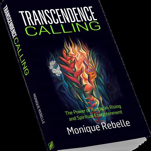 TRANSCENDENCE CALLING