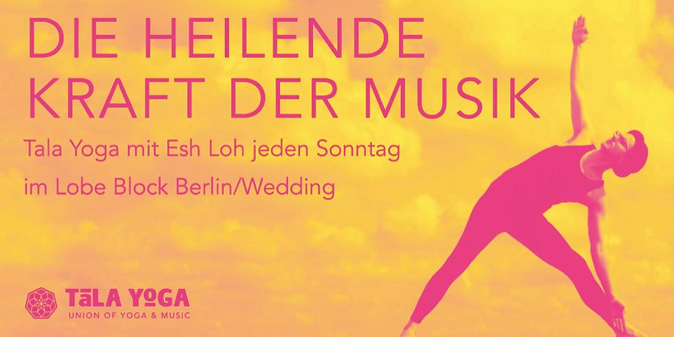 """BERLIN - Tala Yoga """"Die heilende Kraft der Musik"""""""