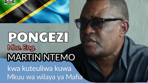 Mhe. Martin Ntemo Ateuliwa kuwa Mkuu wa Wilaya ya Mafia