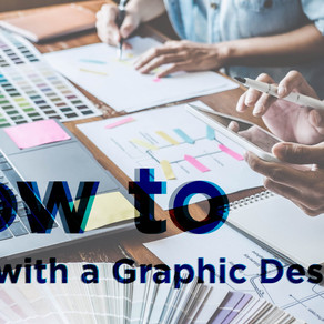 How to work with a Graphic Designer