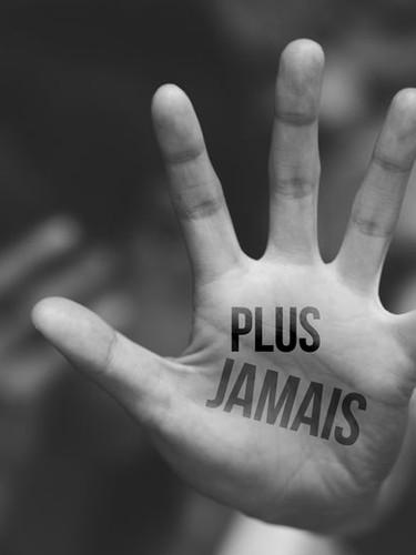 PLUS JAMAIS