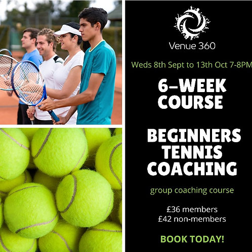 Beginners Adult  6 Week Tennis Course - members