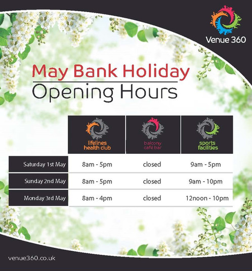 May Bank Holiday Opening Hours