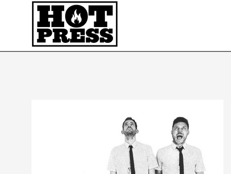 "HOT PRESS MAGAZINE – FEATURE ""NOT WORKING"""