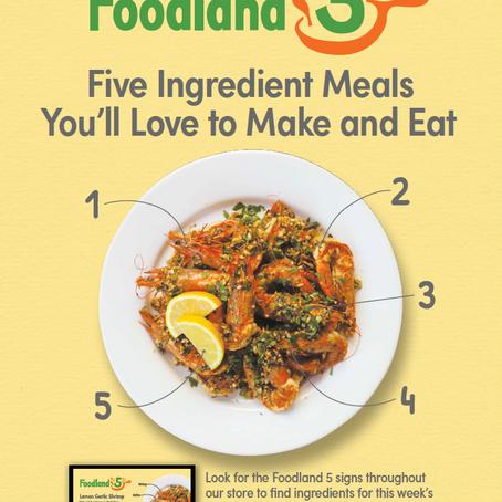 材料5つだけ、シンプルで簡単、おいしいを毎週発表!フードランドの新企画フードランドファイブ