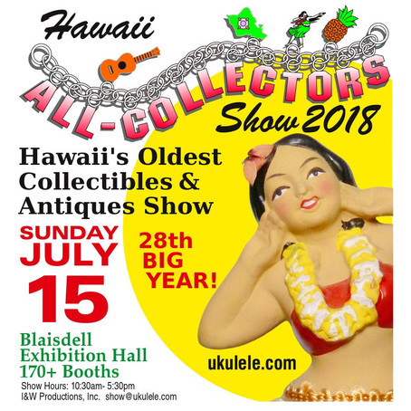 28th Annual Hawaii All-Collectors Show