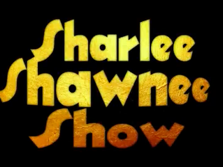 The Sharlee/Shawnee Show