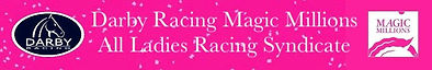 Magic Millions Ladies Syndicate Banner (
