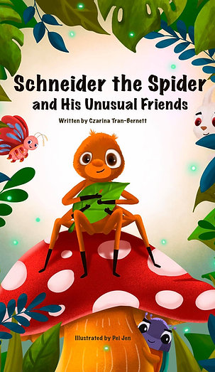 Schneider the Spider and His Unusual Friends